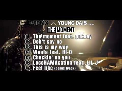 DJ PMX × YOUNG DAIS for N.C.B.B - THE MOMENT (Special Album Trailer)