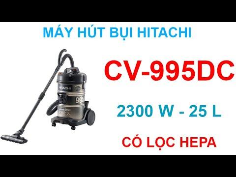 Máy hút bụi HITACHI CV-995DC made in Thailand chính hãng tại F5 Corp