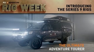 RIG WEEK: Introducing the Series 9 Rigs ► All 4 Adventure TV