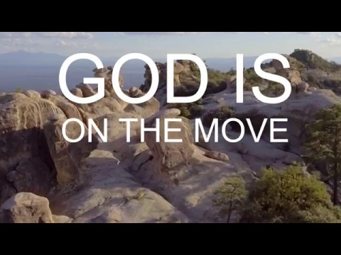 God Is On The Move with Lyrics