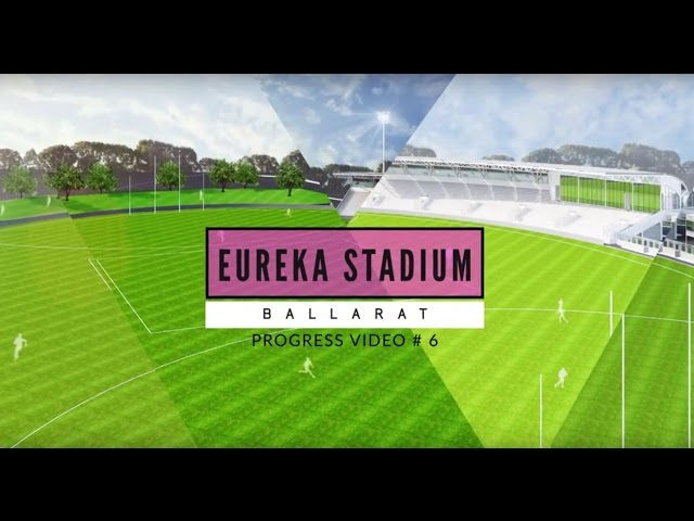 Eureka Stadium Update 06