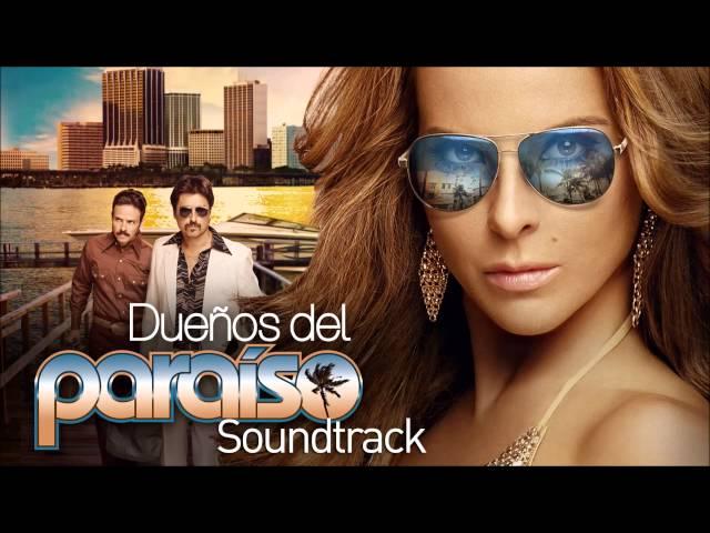 Dueños del Paraíso   Soundtrack 07   Leandro Quezada