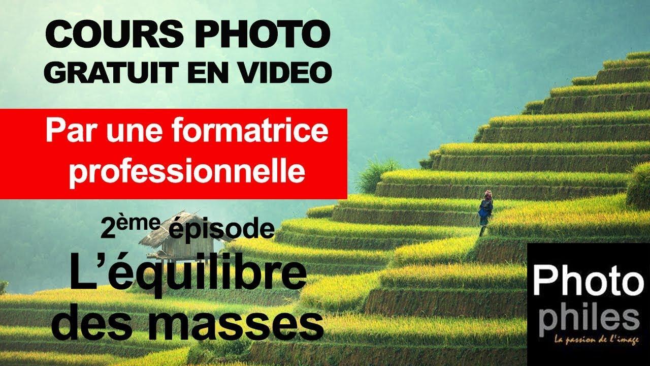 N°2 Cours sur la PHOTOGRAPHIE, La composition : L'équilibre des masses