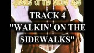 Queens of the Stone Age - Walkin' On The Sidewalks