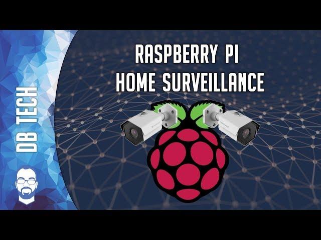 How To Setup a Raspberry Pi Home Surveillance System with