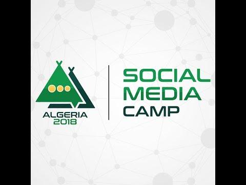 Social Media Camp Algeria 2018 .... Welcome