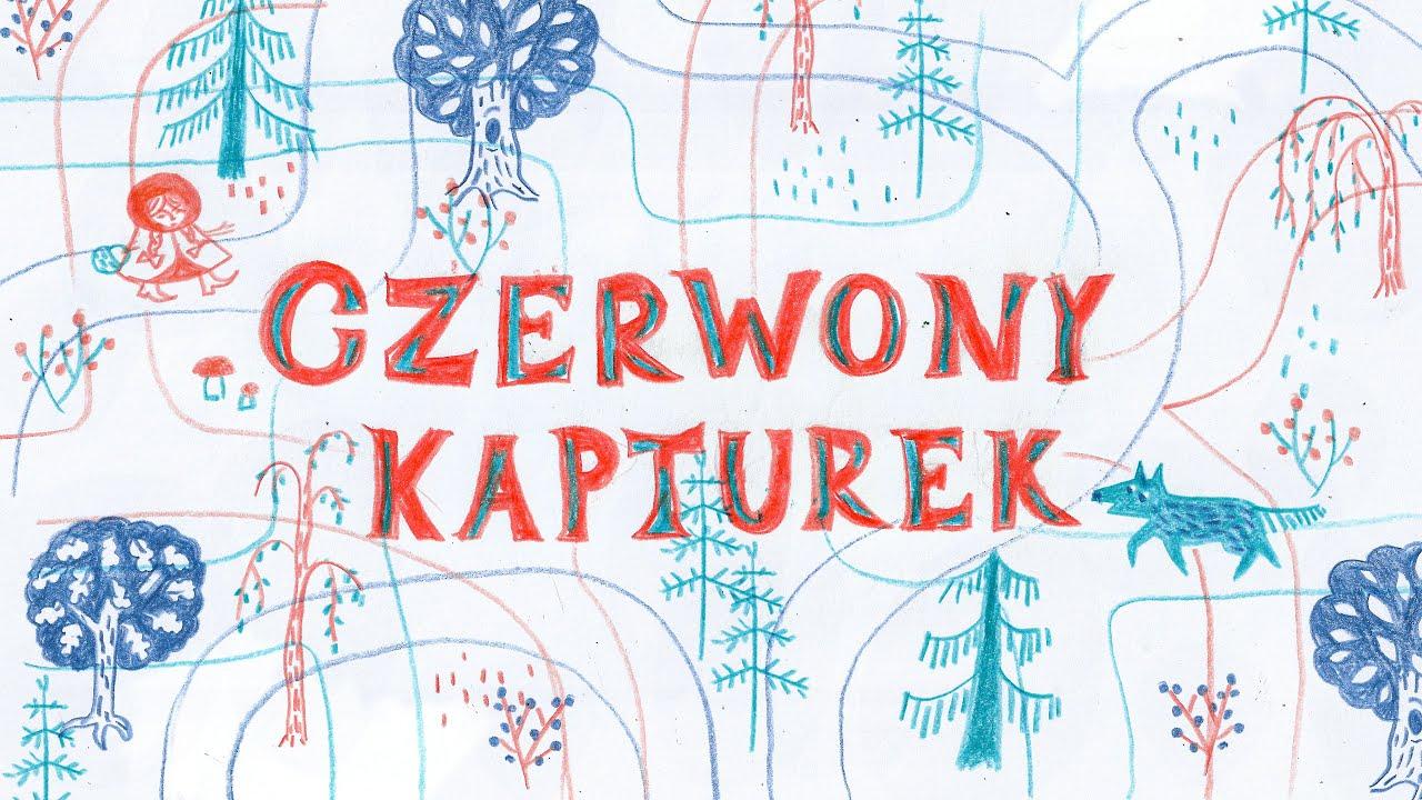 CZERWONY KAPTUREK - @Bajkowisko - bajki dla dzieci po polsku