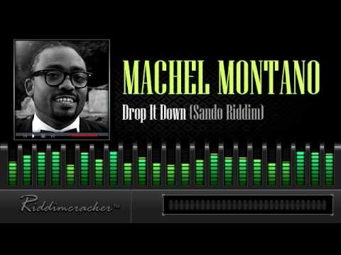 Machel Montano - Drop It Down (Sando Riddim) [Soca 2014]
