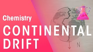 Continental Drift: Wegener's Theory | Chemistry for All | FuseSchool