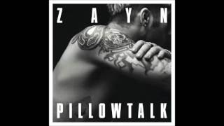 Zayn Malik -  Pillowtalk (Audio HD)