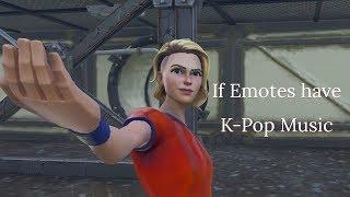 If Emotes Have K-Pop Music