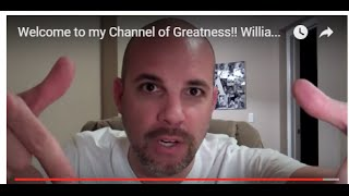 Welcome to my Channel of Greatness!! William Cosentino