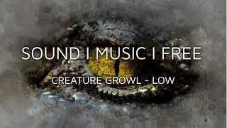 Free Horror Game SFX - Creature Growl Low (Direct Download)