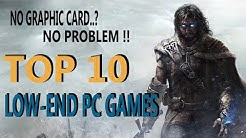 Top 10 Low End PC games ||  INTEGRATED GRAPHICS Games || PC games without graphic card