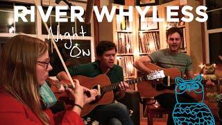 "River Whyless, ""Kalangala"" Night Owl   NPR Music"