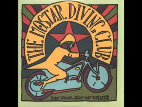 The Mostar Diving Club - Forever Goodbye
