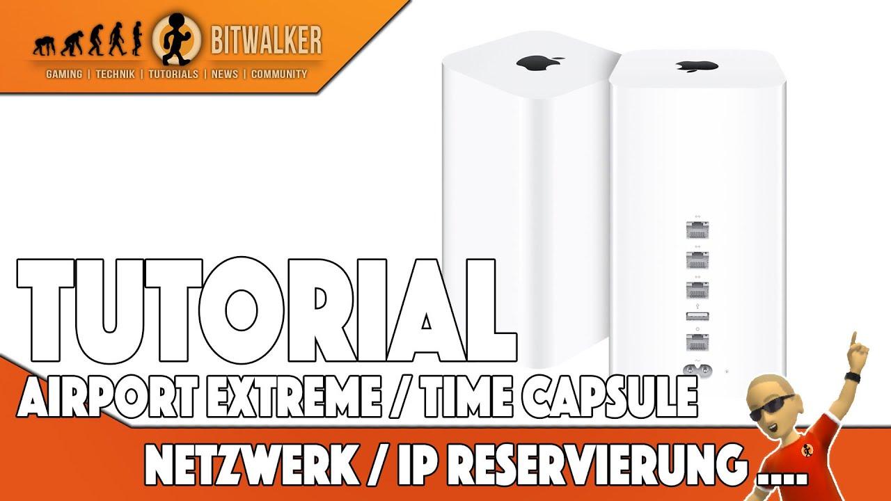 Airport Extreme / Time Capsule einrichten Fixe IPs reservieren + vergeben &  mehr