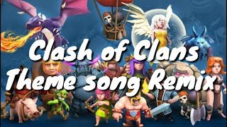 Clash of Clans Theme song (Remix) || Music Lyrics Nation
