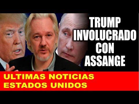 Ultimas noticias de EEUU, TRUMP INVOLUCRADO CON ASSANGE 28/11/2018
