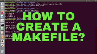 How to create a Makefile (C/C++)? | Makefile Tutorial | Linux
