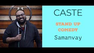 Caste, Tinder, Modi, and Godi Media - Stand Up Comedy by Samanvay - Saajan Tose Prem Hoga