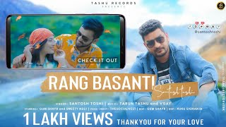 Rang Basanti - Santosh Toshi Ft. Gum Shayr, Sweety Negi   Tashu Records   TheSocialNEST