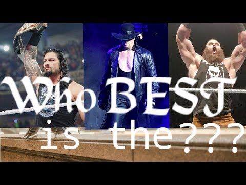 Who is the Best? Roman Reings vs Undertaker vs Braun Strowman