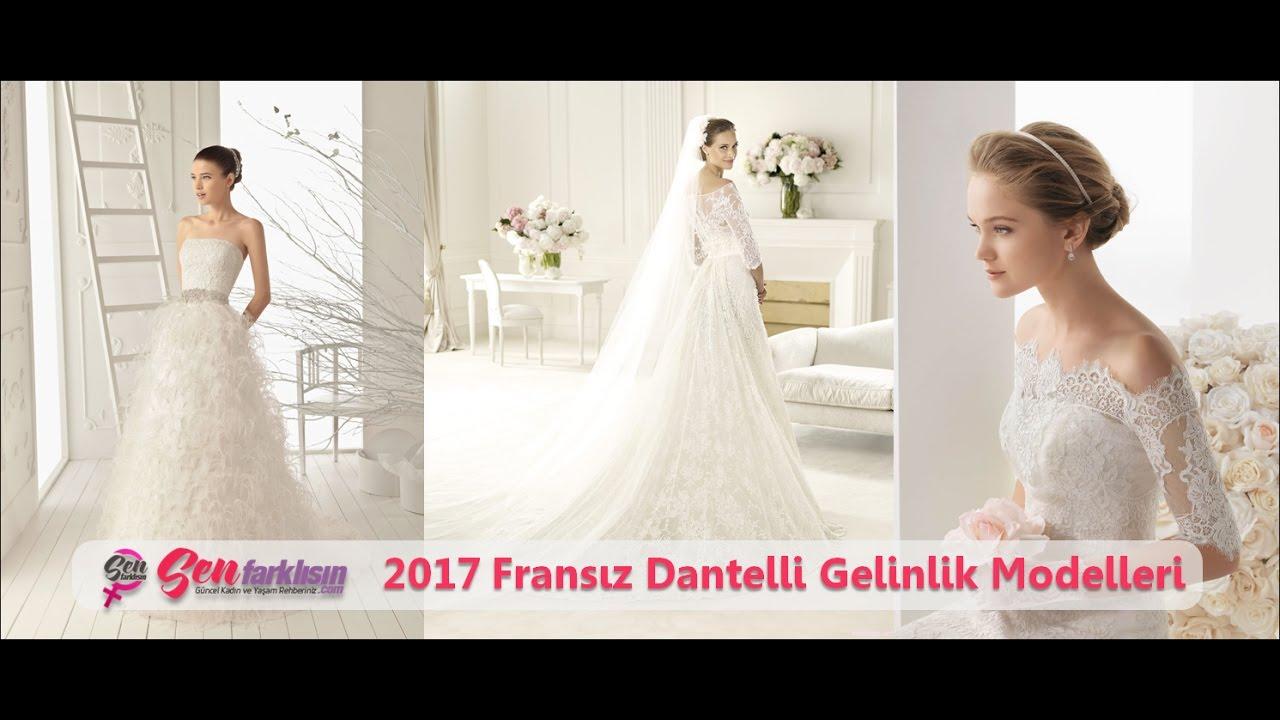 209305557a5a9 2017 Fransız Dantelli Gelinlik Modelleri #SenFarklısın - YouTube