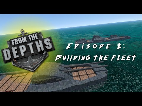 From The Depths REVIVED | Episode 2: Building the Fleet | Quest for Neter Campaign Gameplay