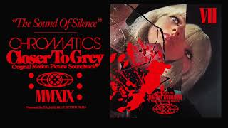 "CHROMATICS ""THE SOUND OF SILENCE"" Closer To Grey LP"
