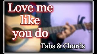 love-me-like-you-do---easy-tabs-chords