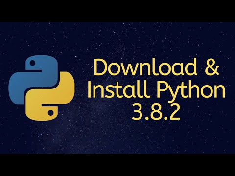 How To Download & Install Python 3.8.2 On Windows 10/8/7