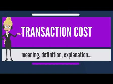 What Is TRANSACTION COST? What Does TRANSACTION COST Mean? TRANSACTION COST Meaning & Explanation