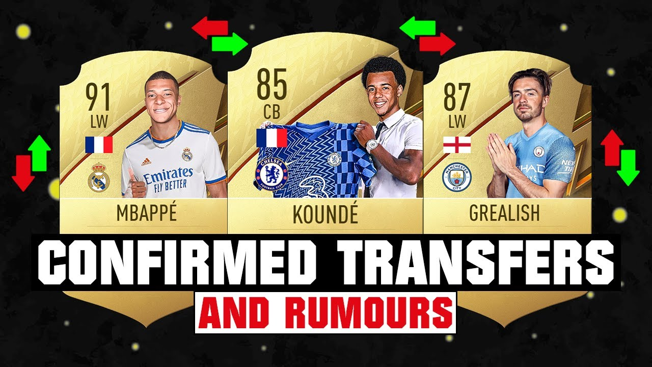 FIFA 22 | NEW CONFIRMED TRANSFERS & RUMOURS! 🤪🔥 ft Kounde, Mbappe, Grealish... etc
