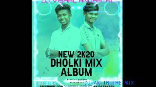 MERO_LEHENGA___DHOLKI_MIX___DJ VISHAL ANDHATRI DJ AK IN THE MIX