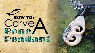 Tutorial: Bone Carving | How to Carve a Bone Pendant with Abalone Inlay