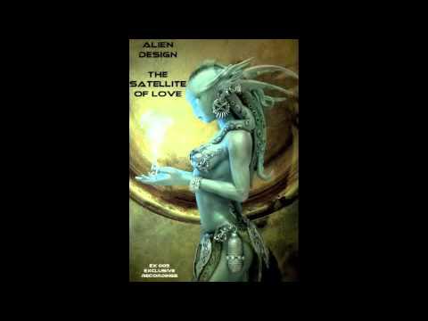 Alien Design - The Satellite Of Love