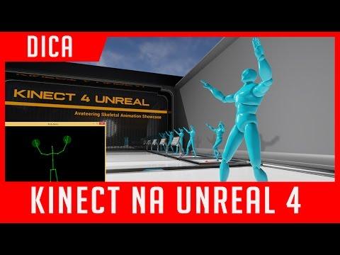 UNREAL ENGINE 4 ANIMANDO COM KINECT DICA RAPIDA