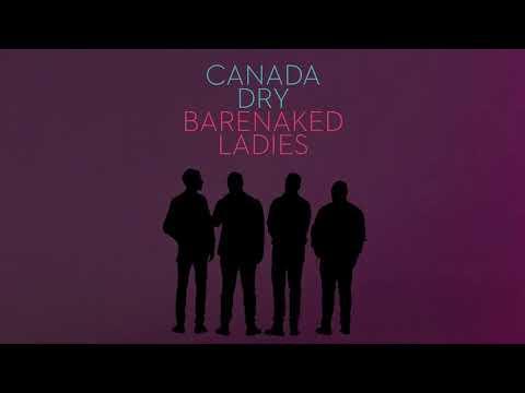 Клип Barenaked Ladies - Canada Dry