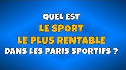 Quel est le sport le plus rentable dans les paris sportifs ?