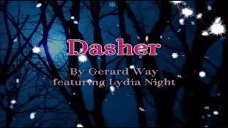 Dasher - Gerard Way feat Lydia Night with Lyrics(日本語字幕つき)
