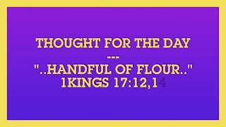 handful of flour 1kings 171214 thought for the day jun 18 2018
