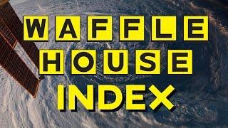 Waffle House Index - Gauge a Hurricanes Impact