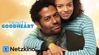 Trinity Goodheart - Jedes gebrochene Herz sehnt sich nach Heilung (Drama in voller Länge) *HD*