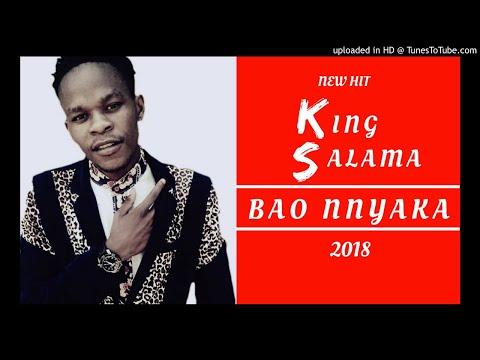 KING SALAMA - BAO NNYAKA