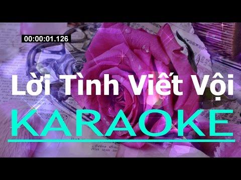 Lời tình viết vội - Karaoke Beat Chuẩn