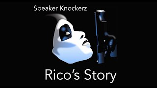 Repeat youtube video Speaker Knockerz: Rico Story Pt. 1-3 (Unofficial Music Video)