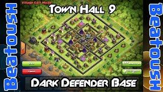 Town Hall 9 Dark Defender Base!