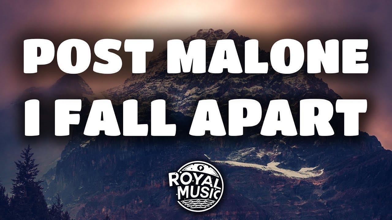 Post Malone I Fall Apart Wallpaper Post Malone I Fall Apart Lyrics Lyric Video Youtube