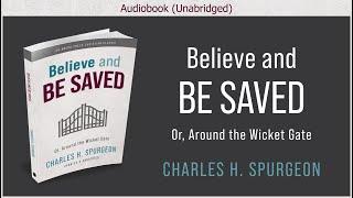نعتقد ويخلصوا | تشارلز ساعة سبورجون | المسيحي الحر مسموع